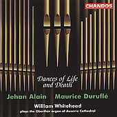 Dances of Life and Death - Alain, Duruflé / Whitehead