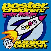 Poster Children: Junior Citizen