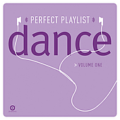 Various Artists: Perfect Playlist Dance, Vol. 1