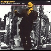 Billy Porter: At the Corner of Broadway + Soul