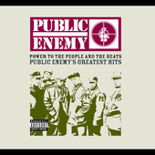 Public Enemy: Power to the People and the Beats: Public Enemy's Greatest Hits [PA] [Digipak]