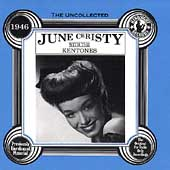 June Christy: The Uncollected June Christy with the Kentones (1946)