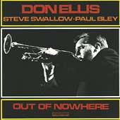 Don Ellis: Out of Nowhere