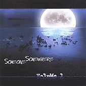 Someone Somewhere: Volume 1