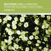Beethoven: Diabelli Variations, etc / Firth