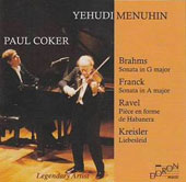 Brahms: Sonata in G major; Franck: Sonata in A major; Ravel, Kreisler / Yehudi Menuhin, violin; Paul Coker, piano