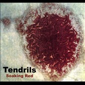 The Tendrils: Soaking Red