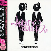 Audio Bullys: Generation