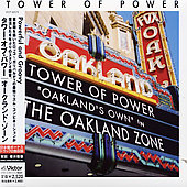 Tower of Power: Oakland Zone [Bonus Tracks]