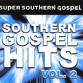 Various Artists: Southern Gospel Hits, Vol. 2