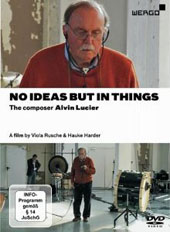 Alvin Lucier (b.1931)  'No Ideas But In Things' a documentary about the American composer by Viola Rusche & Hauke Harder [DVD]