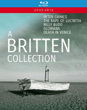 A Britten Collection - Peter Grimes; The Rape of Lucretia; Billy Budd; Gloriana; Death in Venice / Susan Gritton, Sarah Connolly, Mark Ainsley, Christopher Maltman, Susan Bullock et al. [5 Blu-ray]