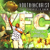 Youth for Christ: The Struggle Is Over
