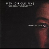 New Circle Five: Dreaming Wide Awake