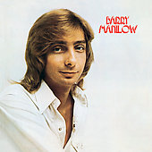 Barry Manilow: Barry Manilow I [Bonus Tracks] [Remaster]