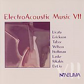 Electroacoustic Music VII - Erickson, Tabor, Wilson