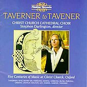 Taverner to Tavener - 5 Centuries of Music at Christ Church