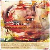 Thoughts and Drerams - Contemporary Works for Piano Trio