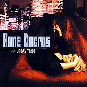 Anne Ducros: Urban Tribe