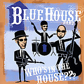 Blue House Band: Who's in the House