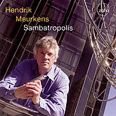 Hendrik Meurkens: Sambatropolis
