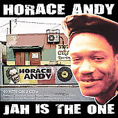 Horace Andy: Jah Is the One