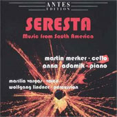 Seresta - Music from South America / Merker, Admik, Vargas, Lindner