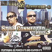 Lil' Flip: Still Connected, Pt. 3 [PA]