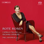 Richard Strauss: Rote Rosen, Songs / Camilla Tilling, Paul Rivinius, Ulf Wallin