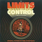 Original Soundtrack: Limits of Control [Soundtrack]