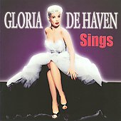 Gloria DeHaven: Gloria de Haven Sings