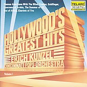 Cincinnati Pops Orchestra/Erich Kunzel (Conductor): Hollywood's Greatest Hits, Vol. 1