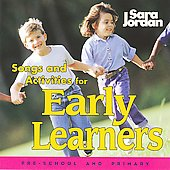 Sara Jordan: Songs and Activities for Early Learners