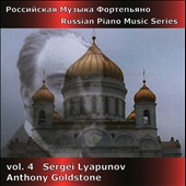 Russian Piano Music, Vol. 4: Sergei Lyapunov / Goldstone