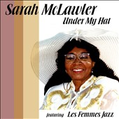 Sarah McLawler: Under My Hat *