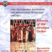 Thimphu Monastic Orchestra: Tibetan Buddhist Rites From the Monasteries of Bhutan, Vol. 1: Rituals of the Drukpa...