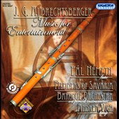 J.G. Albrechtsberger: Music for Entertainment