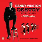 Randy Weston: Destry Rides Again