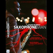 David Murray: Saxophone Man [DVD]