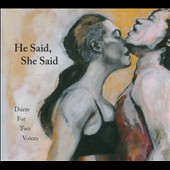 Angie Doctor/Dan Schumacher: He Said, She Said: Duets For Two Voices [Digipak]
