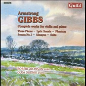 Armstrong Gibbs: Works for Violin / Atchison