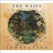 The Waifs: Temptation [Digipak]