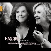 Streams of Pleasure: Solos & Duets by G.F. Handel / Karina Gauvin, soprano; Marie-Nicole Lemieux, contralto