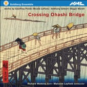 Crossing Ohashi Bridge: works by Geoffrey Poole, Roger Marsh, Anthony Gilbert / Richard Watkins, horn