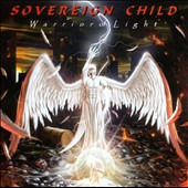 Sovereign Child: Warrior Of Light