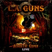 L.A. Guns: Acoustic Gypsy Live