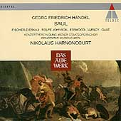 H&auml;ndel: Saul / Harnoncourt, Fischer-Dieskau, et al