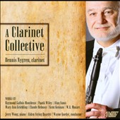 A Clarinet Collective: works by Montbrun, Stout, Griebling, Debussy, Kennan, Mozart / Dennis Nygren, clarinet