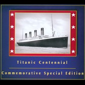 Arvel Bird: Music of the Titanic Centennial [Digipak] *