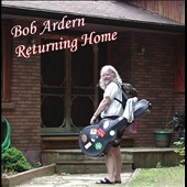 Bob Ardern: Returning Home
